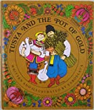 img - for Tusya and the Pot of Gold book / textbook / text book