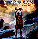 From the Cradle to the Brave by Highland Glory (2003-07-15)