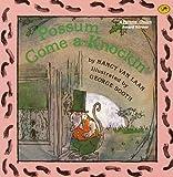 Possum Come A-Knockin', Nancy Van Laan, 0785704272
