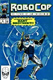 Robocop the Future of Law Enforcement Comic #4 Jun (The Future of Law Enforcement)