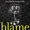 Blame: A Novel Audiobook by Michelle Huneven Narrated by Hillary Huber