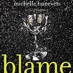 Blame: A Novel   Michelle Huneven