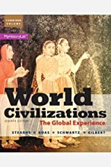 World Civilizations: The Global Experience, Combined Volume (7th Edition) Hardcover