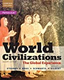 img - for World Civilizations: The Global Experience, Combined Volume (7th Edition) book / textbook / text book