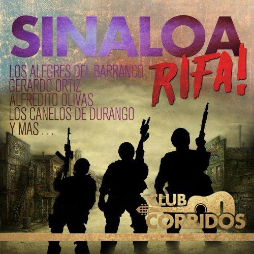 Club Corridos: Sinaloa Rifa! L...