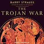 The Trojan War: A New History | Barry Strauss