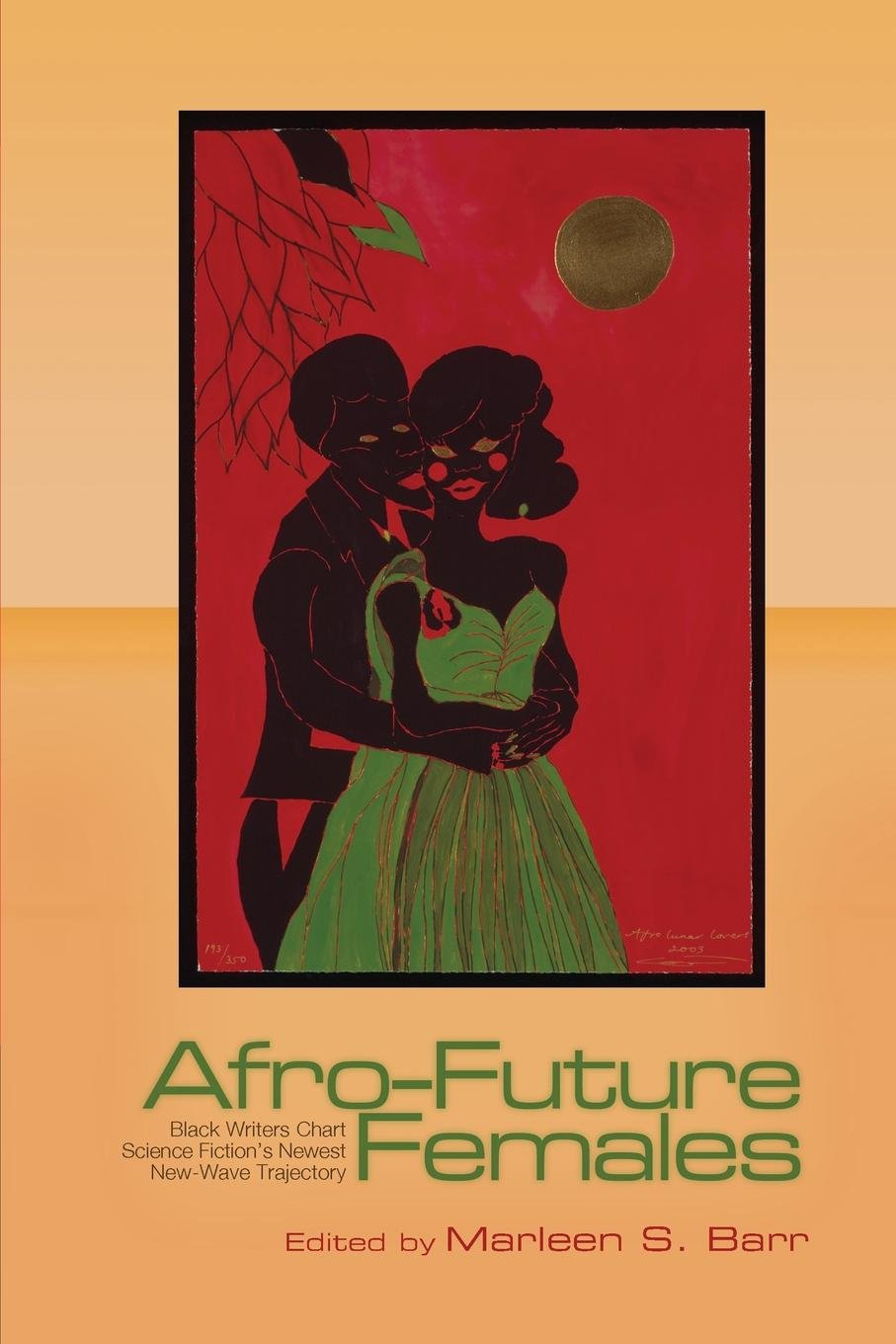 Amazon.com: Afro-Future Females: Black Writers Chart Science Fiction's  Newest New-Wave Trajectory (9780814255056): Marlene S. Barr: Books
