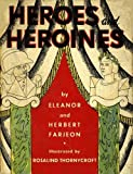 img - for Heroes and Heroines book / textbook / text book