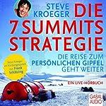 Die 7-Summits-Strategie: Die Reise zum persönlichen Gipfel geht weiter | Steve Kroeger