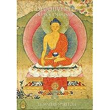 Le maître spirituel (Découverte du bouddhisme) (French Edition)