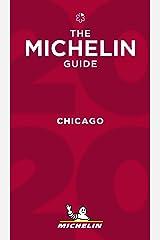 Chicago - The MICHELIN Guide 2020: The Guide Michelin (Michelin Hotel & Restaurant Guides) Paperback