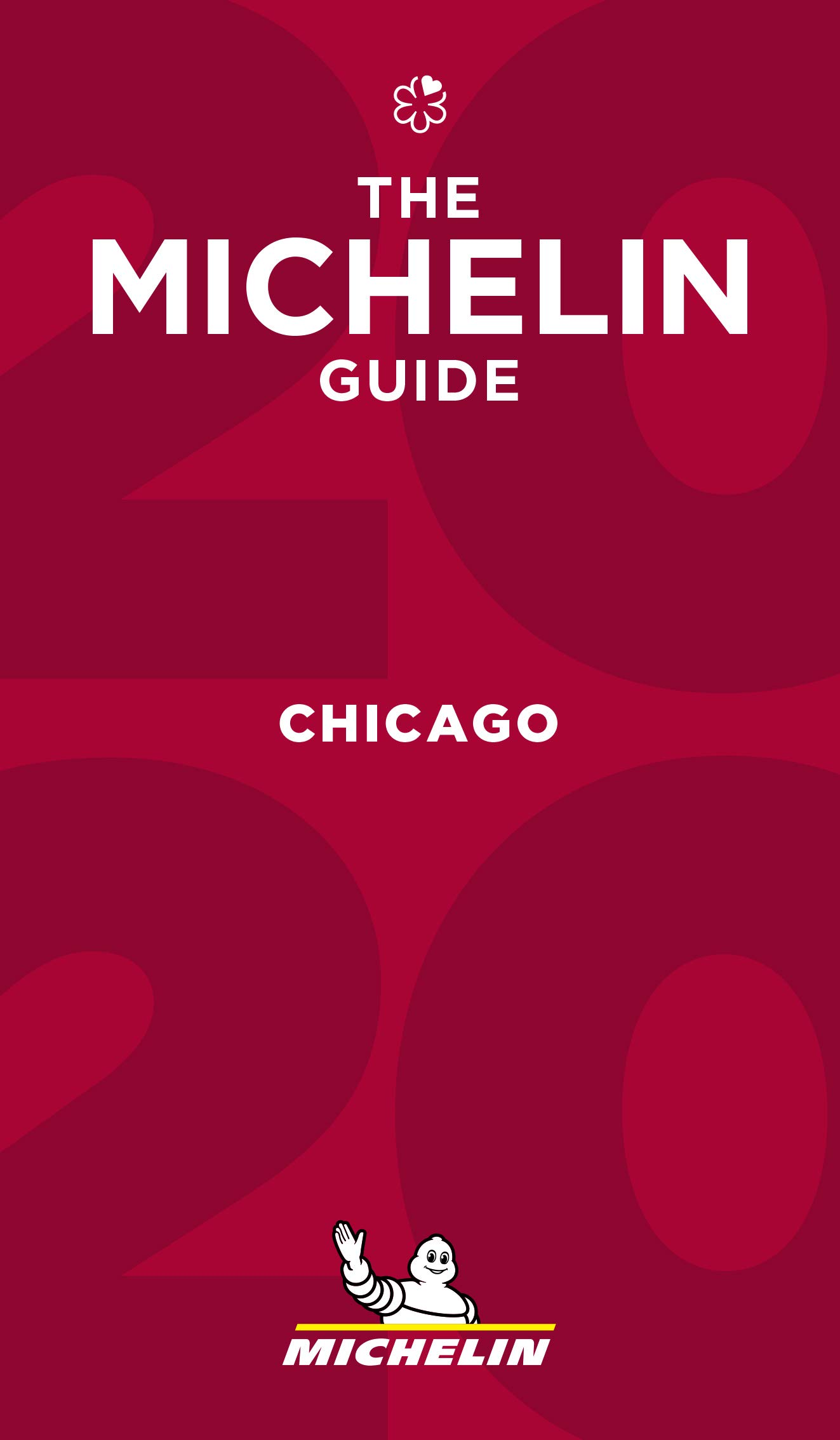 Best Restaurants Chicago 2020 MICHELIN Guide Chicago 2020: Restauraunt Guide (Michelin Red Guide