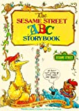 The Sesame Street ABC Storybook, Sesame Street Staff and Daniel Wilcox, 0394829212