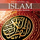 Breve historia del islam Audiobook by Ernest Bendriss Narrated by Walter Krochmal