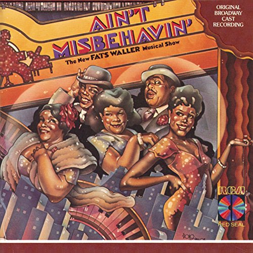 Ain't Misbehavin' (1978 Original Broadway Cast) by Rca Victor Broadway