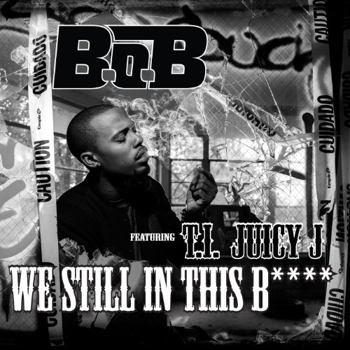 We Still In This B**** (feat. ...