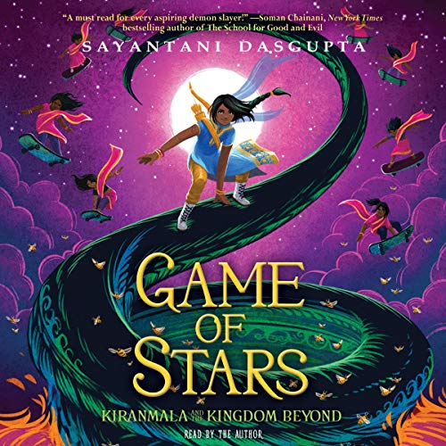 Game of Stars: Kiranmala and the Kingdom Beyond Series, Book 2