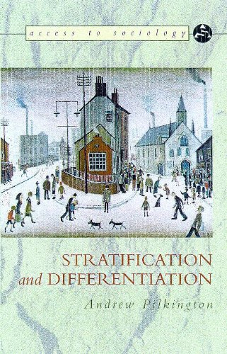 Read Online Stratification and Differentiation (Access to Sociology) PDF