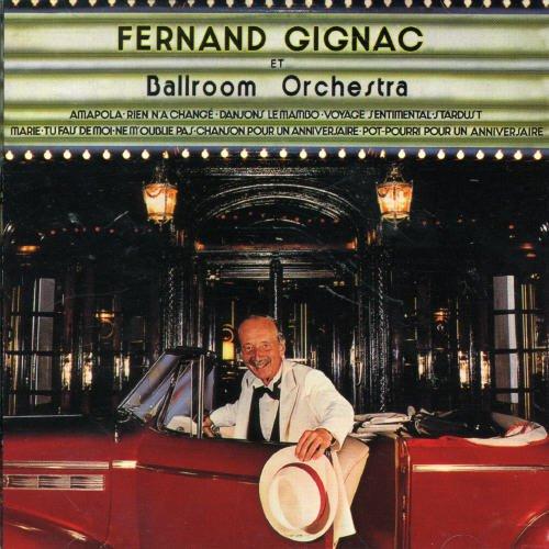 CD : Fernand Gignac - Fernand Gignac Et Ballroom Orchestra (Canada - Import)