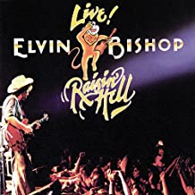 Live! Raisin' Hell (Live)