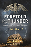 Foretold by Thunder (Book 1 in The Book of Thunder series)