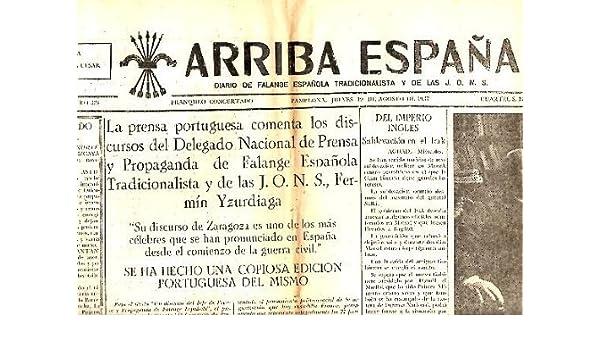 ARRIBA ESPAÑA. AÑO II. N. 324. 19-AGOSTO-1937.: Amazon.es ...