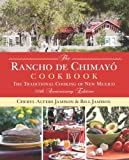 img - for Rancho de Chimayo Cookbook: The Traditional Cooking Of New Mexico book / textbook / text book