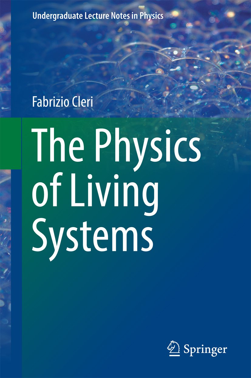 The Physics Of Living Systems  Undergraduate Lecture Notes In Physics   English Edition