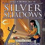 Silver Shadows: Forgotten Realms: Songs & Swords, Book 3 | Elaine Cunningham