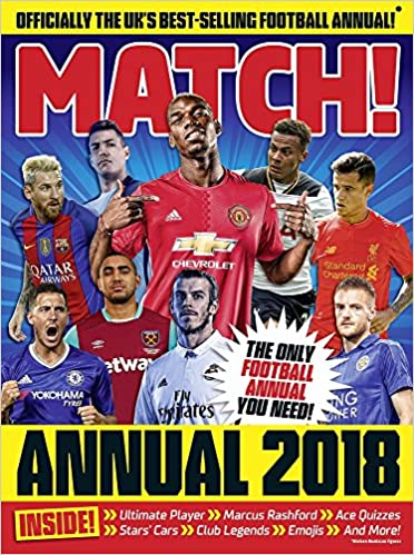 e1b436fba67 Match Annual 2018 (Annuals 2018)  Amazon.co.uk  MATCH  9780752266053  Books