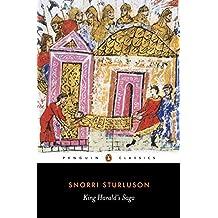 King Harald's Saga: Harald Hardradi of Norway: From Snorri Sturluson's Heimskringla