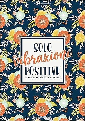 Amazon.com: Solo vibrazioni positive: Agenda settimanale ...