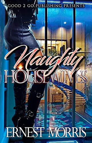 Naughty Housewives Kindle Edition By Ernest Morris Literature
