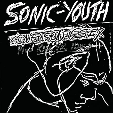 Confusion Is Sex Sonic Youth Amazones Música