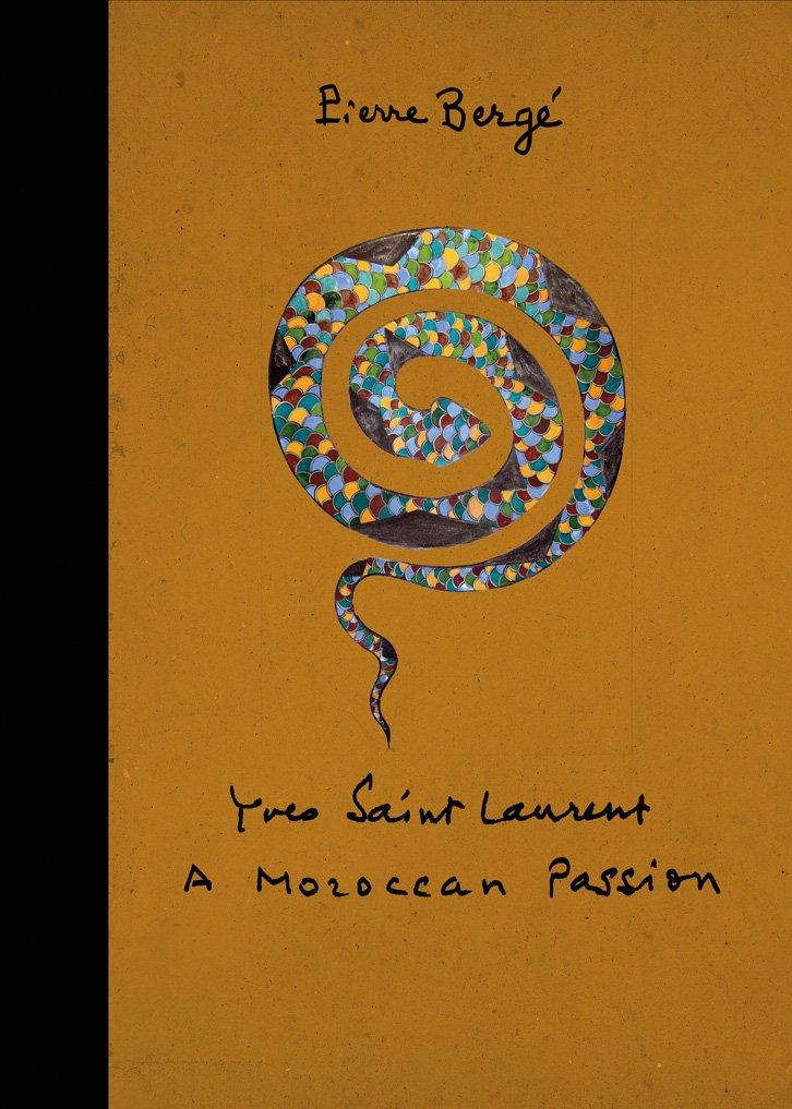 Read Online Yves Saint Laurent: A Moroccan Passion pdf epub