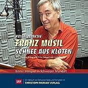 Schnee aus Kloten (Privatdetektiv Franz Musil 1) | Thomas Küng, Fritz Zaugg