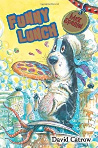 Max Spaniel: Funny Lunch by David Catrow (2010-05-01)