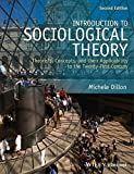 Introduction to Sociological Theory 2nd Edition