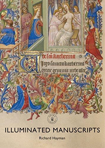 Illuminated Manuscripts (Shire Library Book 841) por Richard Hayman