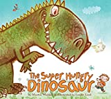 img - for The Super Hungry Dinosaur book / textbook / text book