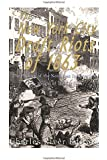 The New York City Draft Riots of 1863: The History of the Notorious Insurrection at the Height of the Civil War