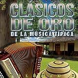Clasicos de Oro de la Musica Tipica Panama