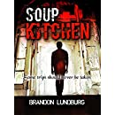 Soup Kitchen (Game of Horror Series Book 1)