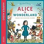 Alice in Wonderland | Emma Chichester Clark,Lewis Carroll