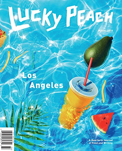 Lucky Peach Issue 21: The Los Angeles Issue cover