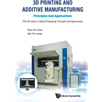 3d Printing And Additive Manufacturing: Principles And Applications - Fifth Edition Of Rapid Prototyping
