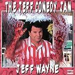 The Jeff Comedy Jam | Jeff Wayne
