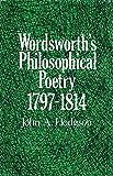 Wordsworth's Philosophical Poetry, 1797-1814, Hodgson, John A., 0803223102