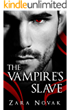The Vampire's Slave (Tales of Vampires Book 1)