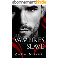 The Vampire's Slave (Tales of Vampires Book 1) (English Edition)